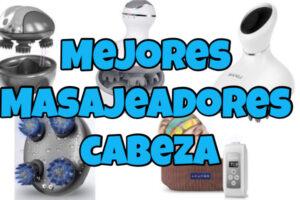 🥇 MEJOR MASAJEADOR DE CABEZA 2021